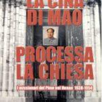La Cina di Mao processa la chiesa