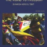 The Road to Freedom – In Marcia verso il Tibet