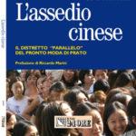 """L'assedio cinese – il distretto """"parallelo"""" del pronto moda di Prato"""