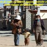 Asfalto e case tutte uguali così il Tibet diventa cinese.