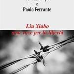 Uscito il libro: Liu Xiaobo una voce per la libertà-Aletti Editore