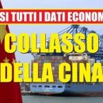 CINA: dati economici truccati. PIL stagnante, consumi import ed export crollati, futuro angoscioso per UE e Asia